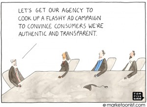 Tom Fishburne's Marketoonist - Authenticity & Transparency