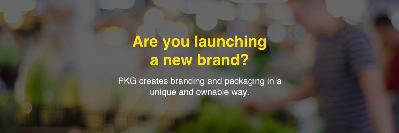 Are you launching a new brand?